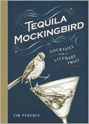 Tequila Mockingbird by Tim Federle: Book Cover