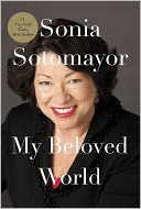 My Beloved World by Sonia Sotomayor: Book Cover