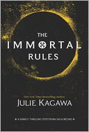 The Immortal Rules (Blood of Eden Series #1) by Julie Kagawa: Book Cover