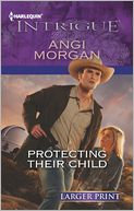 Protecting Their Child (Harlequin LP Intrigue Series #1423) by Angi Morgan: Book Cover