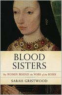 Blood Sisters by Sarah Gristwood: NOOK Book Cover