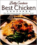 Betty Crocker's Best Chicken Cookbook by Betty Crocker Editors: Book Cover