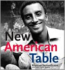 New American Table by Marcus Samuelsson: Book Cover
