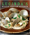 Lucinda's Rustic Italian Kitchen by Lucinda Scala Quinn: Book Cover