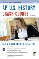 AP U.S. History Crash Course (REA) by Larry Krieger: Book Cover