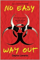 No Easy Way Out (No Safety in Numbers Series #2) by Dayna Lorentz: Book Cover