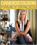 Candice Olson Family Spaces by Candice Olson: Book Cover