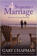 The 4 Seasons of Marriage by Gary Chapman: NOOK Book Cover