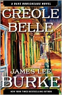 Creole Belle (Dave Robicheaux Series #19) by James Lee Burke: NOOK Book Cover