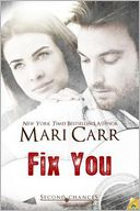 Fix You by Mari Carr: NOOK Book Cover
