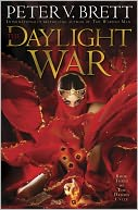 The Daylight War (Demon Cycle Series #3) by Peter V. Brett: Book Cover