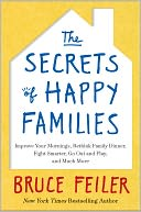 The Secrets of Happy Families by Bruce Feiler: NOOK Book Cover