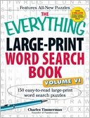 The Everything Large-Print Word Search Book, Volume VI by Charles Timmerman: Book Cover