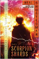 Scorpion Shards by Neal Shusterman: Book Cover