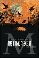 The Final Descent by Rick Yancey: Book Cover