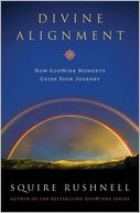 Divine Alignment by SQuire Rushnell: Book Cover