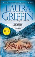 Unforgivable by Laura Griffin: Book Cover