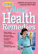 Joey Green's Magic Health Remedies by Joey Green: Book Cover