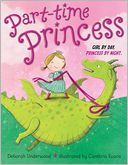 Part-time Princess by Deborah Underwood: Book Cover