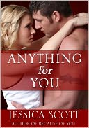 Anything for You by Jessica Scott: NOOK Book Cover