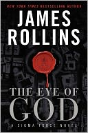The Eye of God (Sigma Force Series) by James Rollins: Book Cover