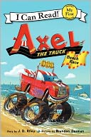 Axel the Truck by J. D. Riley: Book Cover