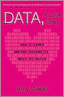 Data, A Love Story by Amy Webb: Book Cover