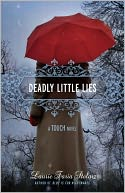 Deadly Little Lies (Touch Series #2) by Laurie Faria Stolarz: Book Cover