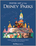 Poster Art of the Disney Parks (Introduction by Tony Baxter) by Daniel Handke: Book Cover