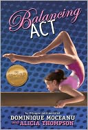Balancing Act (Go-for-Gold Gymnasts Series #2) by Dominique Moceanu: Book Cover