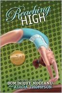 Reaching High (Go-for-Gold Gymnasts Series #3) by Dominique Moceanu: Book Cover