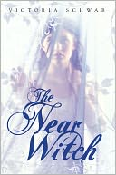 The Near Witch by Victoria Schwab: Book Cover