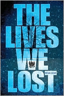 The Lives We Lost (Fallen World Trilogy #2) by Megan Crewe: Book Cover