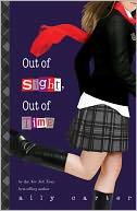 Out of Sight, Out of Time (Gallagher Girls Series #5), Vol. 5 by Ally Carter: Book Cover