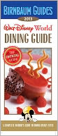 Birnbaum's Walt Disney World Dining Guide 2013 by Birnbaum Travel Guides: Book Cover
