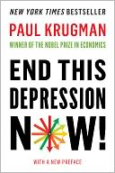End This Depression Now! by Paul Krugman: NOOK Book Cover