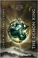 The Demon King (Seven Realms Series #1) by Cinda Williams Chima: NOOK Book Cover