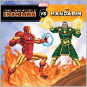 The Invincible Iron Man vs. The Mandarin by Tomas Palacios: NOOK Kids Cover