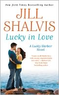 Lucky in Love (Lucky Harbor Series #4) by Jill Shalvis: NOOK Book Cover