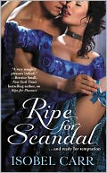 Ripe for Scandal by Isobel Carr: NOOK Book Cover
