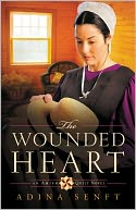 The Wounded Heart (Amish Quilt Series #1) by Adina Senft: NOOK Book Cover