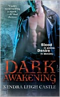 Dark Awakening by Kendra Leigh Castle: NOOK Book Cover