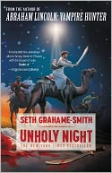 Unholy Night by Seth Grahame-Smith: NOOK Book Cover