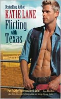 Flirting with Texas by Katie Lane: NOOK Book Cover