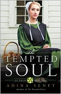 The Tempted Soul by Adina Senft: NOOK Book Cover