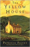 The Yellow House by Patricia Falvey: NOOK Book Cover
