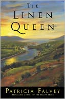 The Linen Queen by Patricia Falvey: NOOK Book Cover