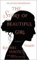 The Story of Beautiful Girl by Rachel Simon: NOOK Book Cover