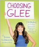 Choosing Glee by Jenna Ushkowitz: Book Cover