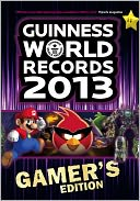 Guinness World Records 2013 Gamers Edition by Guinness World Records: NOOK Book Cover